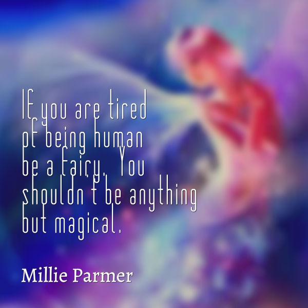 be a fairy